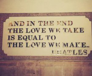 love, beatles, and quote image