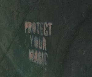 magic, protect, and quote image