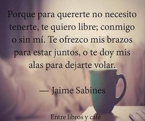 frase, escritor, and jaime sabines image