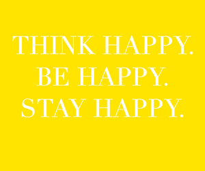 happy, quote, and think image