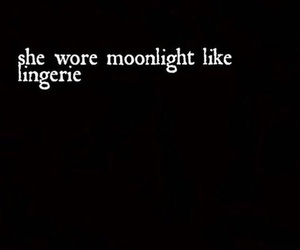 moonlight, quotes, and lingerie image