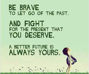 quote, fight, and brave image