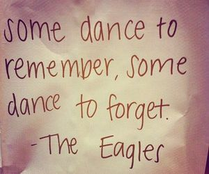 the eagles, dance, and forget image