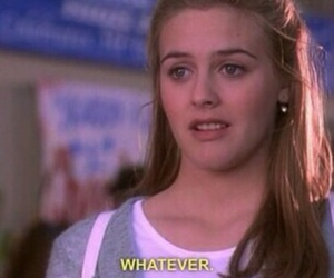 Clueless, whatever, and movie image