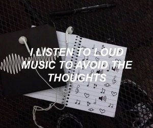 loud, thoughts, and listen to music image