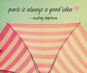 paris, audrey hepburn, and quote image
