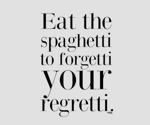 spaghetti, quotes, and funny image