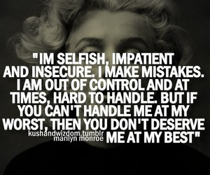 quote, Marilyn Monroe, and selfish image