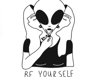 alien, be yourself, and yourself image