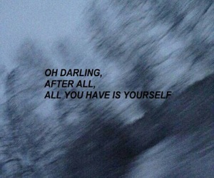 darling, yourself, and take care of yourself image