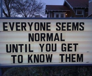 everyone seems normal and know them image