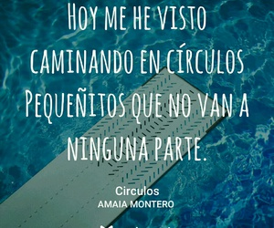 frases, quotes, and amaia montero image