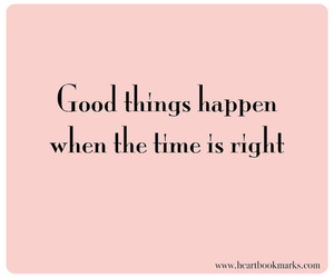 good, quote, and time image