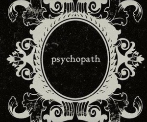 psychopath, Psycho, and grunge image