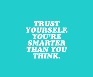 quotes, smarter, and trust image