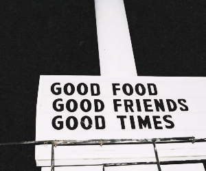 food, friends, and quote image