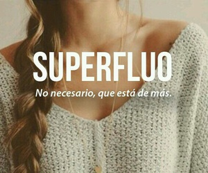 superfluo, words, and frases image