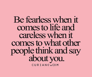 quotes, careless, and fearless image