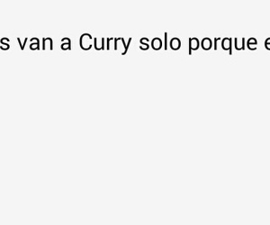 curry, mujeres, and frases en español image