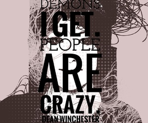crazy, dean winchester, and demons image