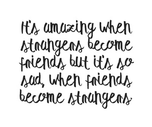feeling, friendship, and quote image