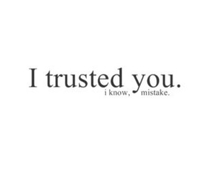 quote, trust, and mistake image