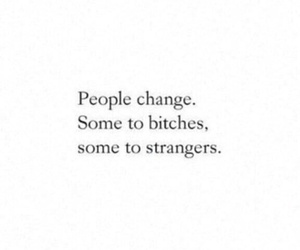 quote, strangers, and change image