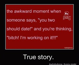 awkward, date, and quotes image