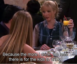friends, drink, and phoebe image