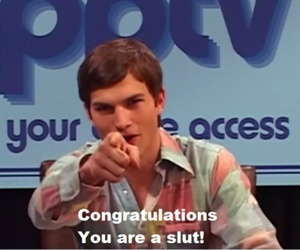 slut, ashton kutcher, and quotes image