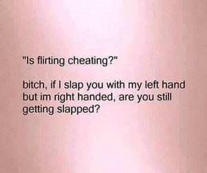 cheating, yes, and flirting image