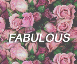fabulous, flowers, and wallpaper image