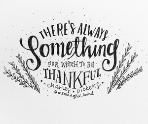 quote, charles dickens, and thankful image