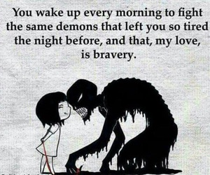 demon, quotes, and bravery image