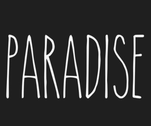 paradise, overlay, and black image