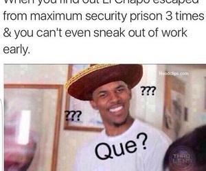 escape, quote, and el chapo image