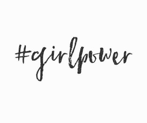 quotes, girl power, and feminism image