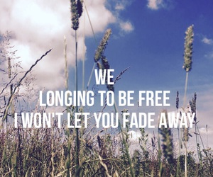 breaking free, fade away, and free image