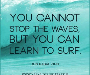 quotes, surf, and waves image