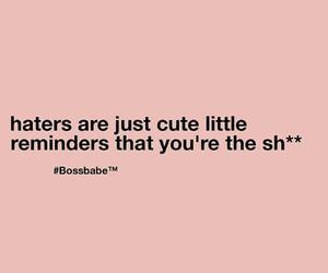haters, quotes, and cute image