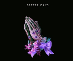 better days, floral, and music image
