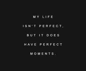 quotes, life, and moments image