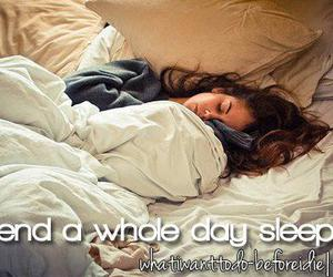 before i die, quote, and sleep image