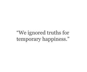 quote, happiness, and truth image
