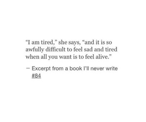 alive, quote, and sad image