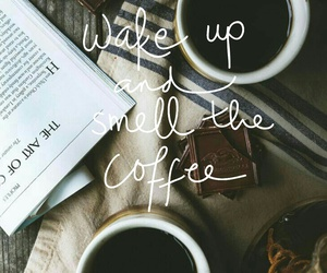 coffee, morning, and quote image