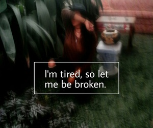 broken, feels, and mad image
