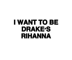 Drake, quote, and rihanna image