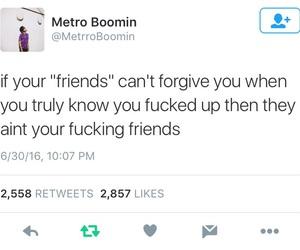 friends, fake, and forgiveness image