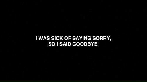 Sorry and goodbye quotes